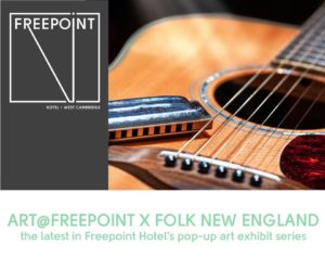 Folk New England Photo Exhibit Reception @ Freepoint Hotel